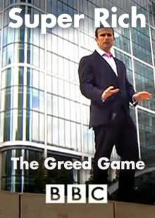The Super Rich - The Greed Game Full Documentary