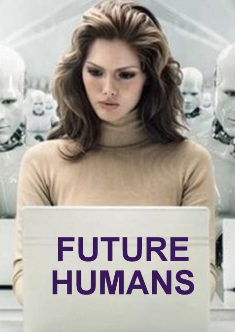 Future Humans Full Documentary